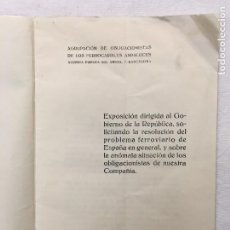 Coleccionismo: EXPOSICIÓN DIRIGIDA AL GOBIERNO DE LA REPÚBLICA, SOLICITANDO LA RESOLUCIÓN DEL PROBLEMA FERROVIARIO.. Lote 293940083