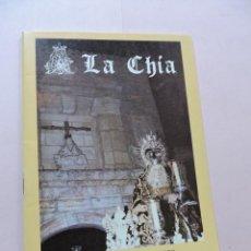Collezionismo: LA CHÍA. HORARIOS E ITINERARIOS. SEMANA SANTA GRANADA 1988. Lote 295412513