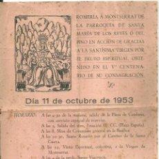 Coleccionismo: 4233.- ROMERIA A MONTSERRAT DE LA PARROQUIA SANTA MARIA DEL PINO-DIA 11 OCTUBRE DE 1953. Lote 295418263