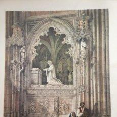 Coleccionismo: SEPULCRO DE DON ALONSO DE ROXAS CATEDRAL DE TOLEDO ELÉXPURU HERMANOS S.A. BILBAO. Lote 295647368