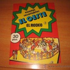 Coleccionismo Recortables: RECORTABLE EL OESTE Nº 2.-EL RODEO. Lote 22456230