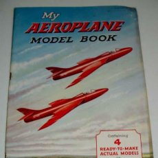 Coleccionismo Recortables: ANTIGUO RECORTABLE DE AVIONES- AÑOS 40 - MY AEROPLANE MODEL BOOK - CONTAINING 4 READY TO MAKE ACTUAL. Lote 38241205