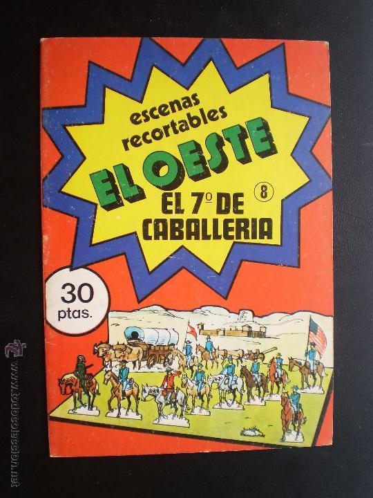 RECORTABLES-.EL OESTE. EL 7ª DE CABALLERIA. Nº 8 (Coleccionismo - Recortables - Soldados)