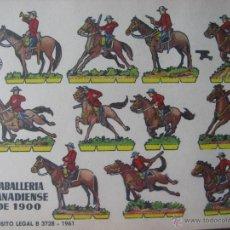 Coleccionismo Recortables: LÁMINA RECORTABLE BRUGUERA. CABALLERIA CANADIENSE DE 1900. 1961. ORIGINAL.. Lote 52455015