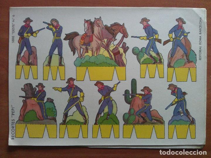 SERIE OESTE Nº 6- RECORTE PEPI - EDITORIAL ROMA (Coleccionismo - Recortables - Soldados)