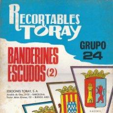 Coleccionismo Recortables: CUADERNO TORYA Nº 24, BANDERAS, 8 LÁMINAS. Lote 139566186