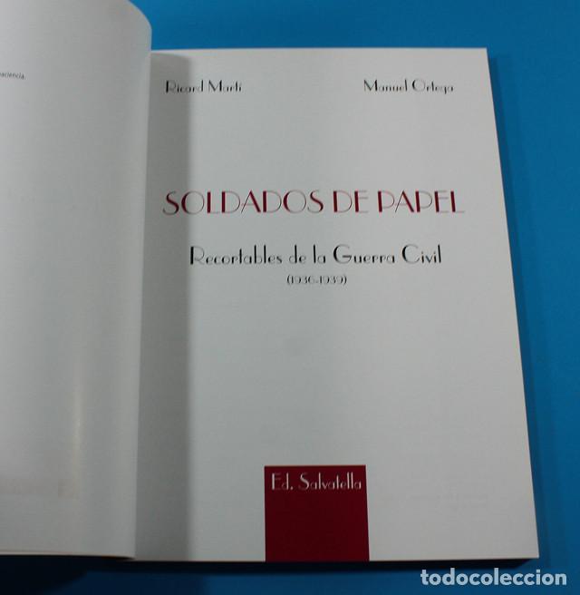 Sammeln von Bastelbögen: LIBRO SOLDADOS DE PAPEL RECORTABLES DE LA GUERRA CIVIL RICARD MARTI/MANUEL ORTEGA,SALVATELLA 175 PAG - Foto 2 - 147668506