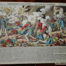 Coleccionismo Recortables: LAMINA PELLERIN EPINAL, BOMBARDEMENT D´ALEXANDRIE, MASSACRE DES EUROPEENS, Nº 157, MIDE 39 X 29 CMS.. Lote 177383927