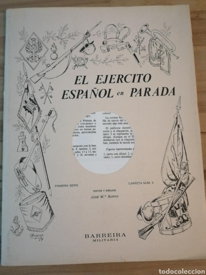 CARPETA RECORTABLES EL EJERCITO ESPAÑOL EN PARADA, 1ERA SERIE N° 4 Y 2 LAMINAS EXTRAS DE REGALO (Coleccionismo - Recortables - Soldados)