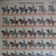 Coleccionismo Recortables: ESTAMPERIA ECONOMICA PALUZIE EJERCITO ESPAÑOL CAZADORES Nº 257 39X28 CM. Lote 191697676