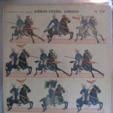 Coleccionismo Recortables: LIT HIJO DE PALUZIE S EN C EJERCITO ESPAÑOL LANCEROS Nº 239 39X28 CM. Lote 191718151