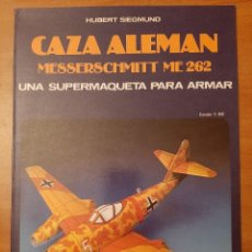 Coleccionismo Recortables: CAZA ALEMÁN MESSERSCHMITT ME 262. Lote 204633972