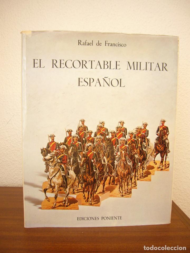 Coleccionismo Recortables: EL RECORTABLE MILITAR ESPAÑOL (PONIENTE, 1982) RAFAEL DE FRANCISCO. MUY BUEN ESTADO. GRAN FORMATO. - Foto 2 - 210472280