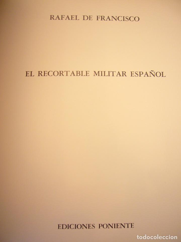 Coleccionismo Recortables: EL RECORTABLE MILITAR ESPAÑOL (PONIENTE, 1982) RAFAEL DE FRANCISCO. MUY BUEN ESTADO. GRAN FORMATO. - Foto 4 - 210472280