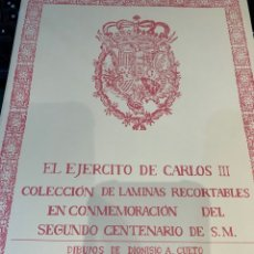 Coleccionismo Recortables: CARPETA EL EJÉRCITO DE CARLOS III , 8 LÁMINAS RECORTABLES - DIBUJOS DIONISIO A. CUERO . NUEVO AÑO 88. Lote 252420335