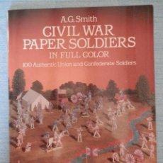 Coleccionismo Recortables: LIBRO DE RECORTABLES CIVIL WAR PAPER SOLDIER - SOLDADOS UNIÓN Y CONFEDERADOS INTERESANTE. Lote 293551553