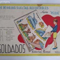 Coleccionismo Recortables: BLOC 13 HOJAS RECORTABLES SERIE PEQUE SOLDADOS EDITORIAL ROMA BARCELONA RV. Lote 293873758