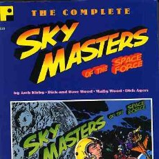 Cómics: THE COMPLETER SKY MASTERS OF THE SPACE FORCE DE JACK KIRBY Y WALLY WOOD-773 DAILY-2000. Lote 12686325