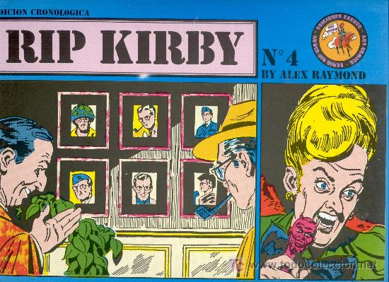 RIP KIRBY. Nº 4. -ALEX RAYMOND-. ED. ESEUVE, 1990. (64 PÁGINAS. 31,5X22,5 CM.). (Tebeos y Comics - Buru-Lan - Rip Kirby)