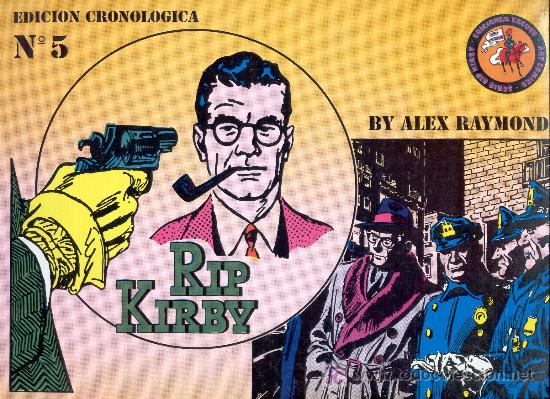 RIP KIRBY -ALEX RAYMOND- Nº 5. ED ESEUVE, 1990. (Tebeos y Comics - Buru-Lan - Rip Kirby)