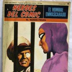 Cómics: EL HOMBRE ENMASCARADO Nº 6 HÉROES DEL CÓMIC BURU LAN 1971 EL BARÓN PIRATA. Lote 5400366