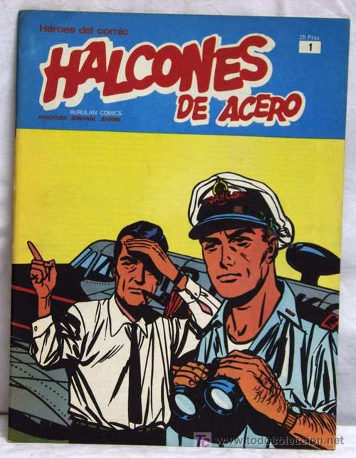 HALCONES DE ACERO Nº 1 EDITORIAL BURU LAN BURULAN 1973 (Tebeos y Comics - Buru-Lan - Halcones de Acero)