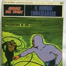 Cómics: EL HOMBRE ENMASCARADO Nº 62 HÉROES DEL CÓMIC BURU LAN 1971 PRISIONEROS DE KALI. Lote 5406501