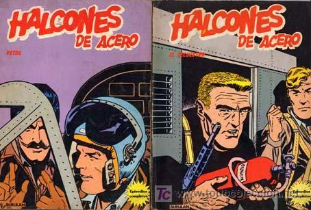 HALCONES DE ACERO BURU LAN 1974 EL SECUESTRO+VETOL- EL PLAN DE MISTER KINKADE SUELTOCONSULTA CAJ 100 (Tebeos y Comics - Buru-Lan - Halcones de Acero)