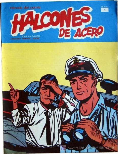 HALCONES DE ACERO (BURU LAN) (3 EJEMPLARES) (Tebeos y Comics - Buru-Lan - Halcones de Acero)
