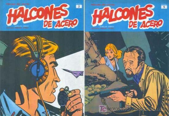 HALCONES DE ACERO NUMEROS 2 Y 5 EDITORIAL BURU LAN (Tebeos y Comics - Buru-Lan - Halcones de Acero)