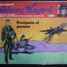 Cómics: JOHNNY HAZARD. PASAPORTE AL PARAISO. NUMERO 1. BURULAN COLECCION AVENTURA. . Lote 21456294