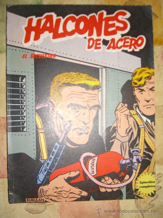 HALCONES DE ACERO. BURU LAN. EL SECUESTRO CJ 27 (Tebeos y Comics - Buru-Lan - Halcones de Acero)