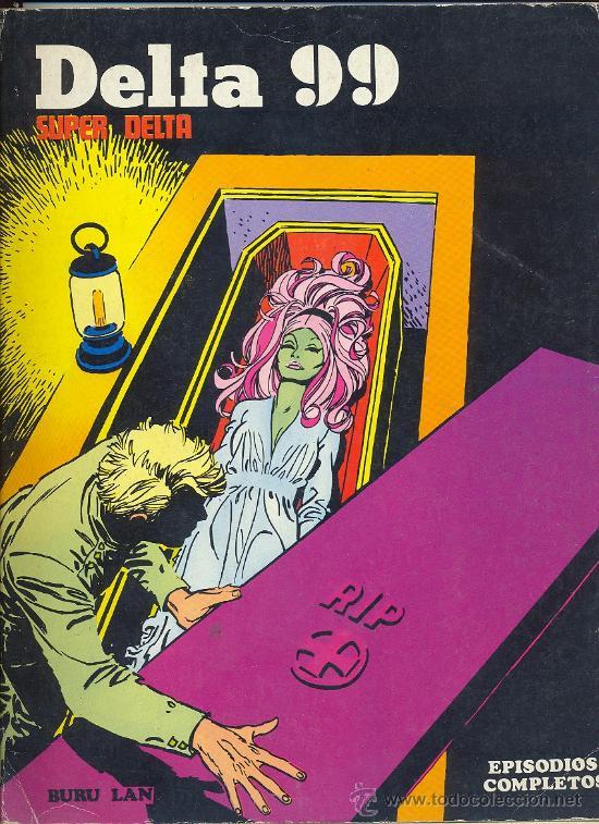DELTA 99: SUPER DELTA. (Tebeos y Comics - Buru-Lan - Otros)