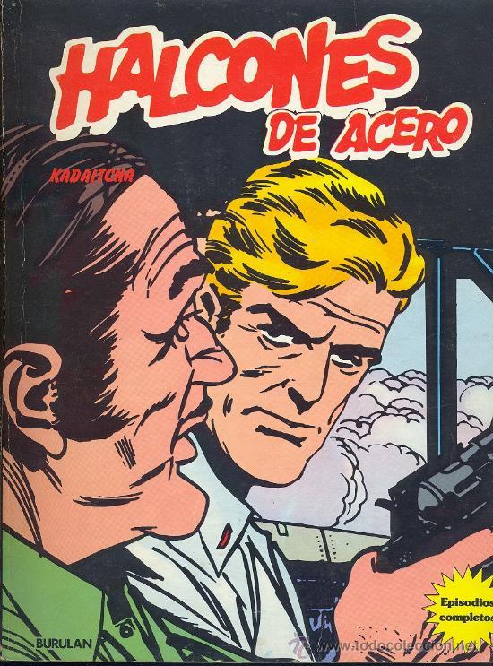HALCONES DE ACERO: KADAITCHA. (Tebeos y Comics - Buru-Lan - Halcones de Acero)