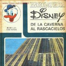 Cómics: ENCICLOPEDIA DISNEY Nº1 -DE LA CAVERNA AL RASCACIELOS- BURU LAN EDICIONES 1972. Lote 3618828