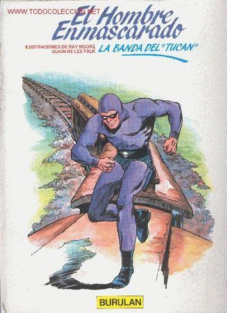 EL HOMBRE ENMASCARADO - LA BANDA DEL TUCÁN - RAY MOORE & LEE FALK - VOL. 14 - BURULÁN (Tebeos y Comics - Buru-Lan - Hombre Enmascarado)