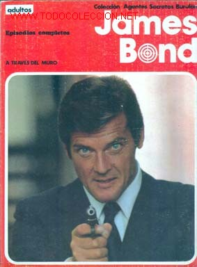 JAMES BOND. A TRAVES DEL MURO (ALBUM NUMERO 1). EDITORIAL BURU LAN (Tebeos y Comics - Buru-Lan - James Bond)