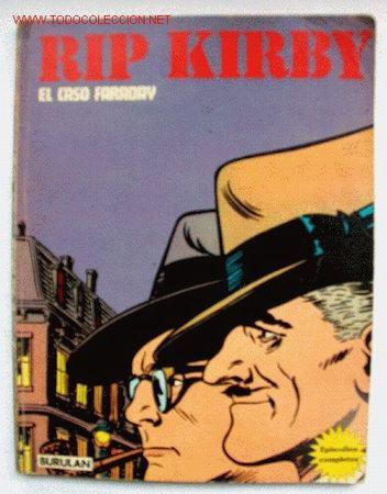 RIP KIRBY - EL CASO FARADAY -Nº 1 ?? (Tebeos y Comics - Buru-Lan - Rip Kirby)