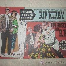 Cómics: HEROES MODERNOS. SERIE C. Nº15. RIP KIRBY. Lote 9950882