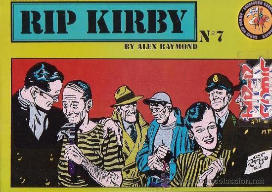 RIP KIRBY - Nº 7 - EDICION CRONOLOGICA / DIBUJOS : ALEX RAYMOND (Tebeos y Comics - Buru-Lan - Rip Kirby)