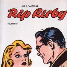 Cómics: RIP KIRBY - VOL - II / DIBUJOS : ALEX RAYMOND. Lote 10636291