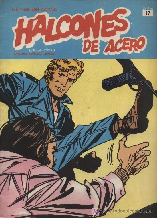 HALCONES DE ACERO. HEROES DEL COMIC. BURU LAN Nº 17 (Tebeos y Comics - Buru-Lan - Halcones de Acero)