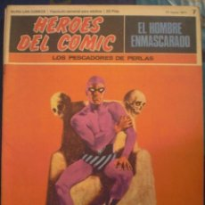 Cómics: EL HOMBRE ENMASCARADO - HEROES DEL COMIC - BURU LAN 1971 - Nº 7 - PERFECTA - CON CUPON. Lote 25506786