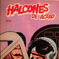 Cómics: HALCONES DE ACERO / VETOL / EDITORIAL BURULAN. Lote 26651117