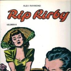 Cómics: RIP KIRBY - ALEX RAYMOND - EDICIONES B.O . Lote 12612873