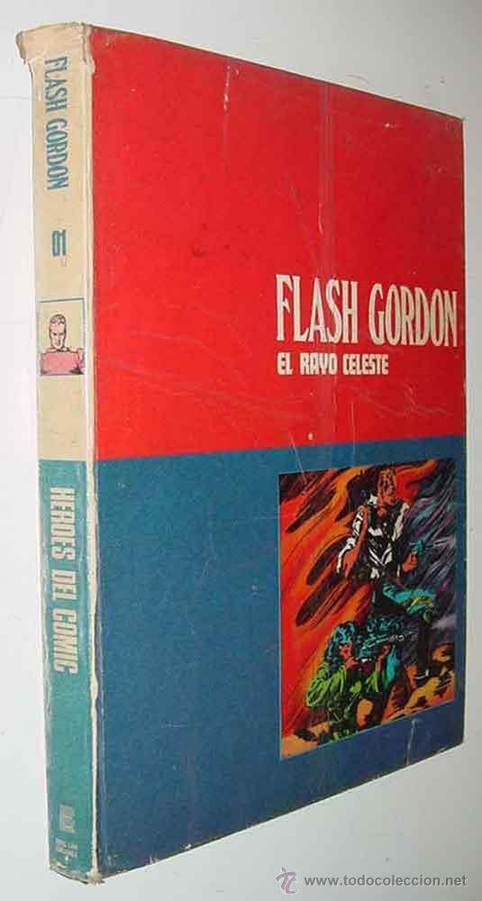 TOMO 1 - FLASH GORDON - EL RAYO CELESTE - LOMO BLANCO Y AZUL - ED. BURULAN - AÑO 1972 - 200 PAG. - I (Tebeos y Comics - Buru-Lan - Flash Gordon)