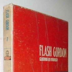 Cómics: TOMO 7 - FLASH GORDON - GUERRA EN MONGO - LOMO BLANCO Y AZUL - ED. BURU LAN - AÑO 1972 - 240 PAG. - . Lote 18987651