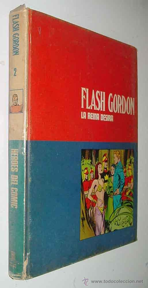 TOMO 2 - FLASH GORDON - LA REINA DESIRA - LOMO BLANCO Y AZUL - ED. BURU LAN - AÑO 1971 - 240 PAG. -I (Tebeos y Comics - Buru-Lan - Flash Gordon)