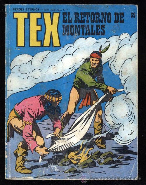 TEX Nº 69 , EL RETORNO DE MONTALES , BURU LAN , 1973 , BURULAN (Tebeos y Comics - Buru-Lan - Tex)