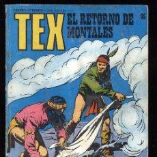 Cómics: TEX Nº 69 , EL RETORNO DE MONTALES , BURU LAN , 1973 , BURULAN. Lote 15440644